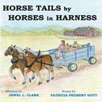 Horse Tails by 									   Horses in Harness